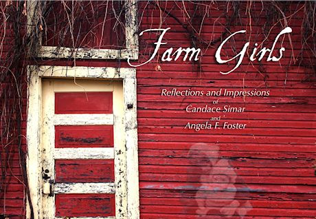 Farm Girls - Now Available From Riverplace Press